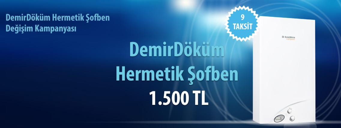 Tekirdağ Çerkezköy DemirDöküm Hermetik Şofben Değişim Kampanyası